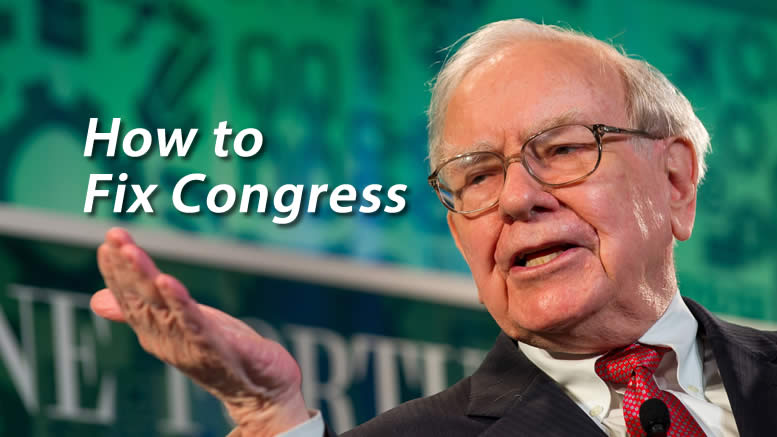 Warren Buffett - How to Fix Congress